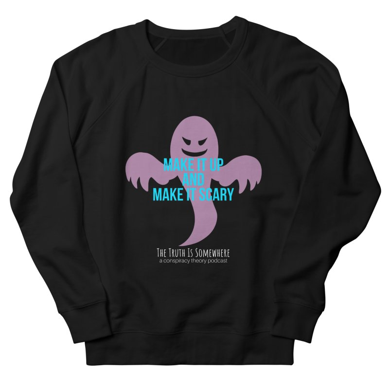 Based on a True Story (Dark BG) Men's Sweatshirt by The Truth Is Somewhere