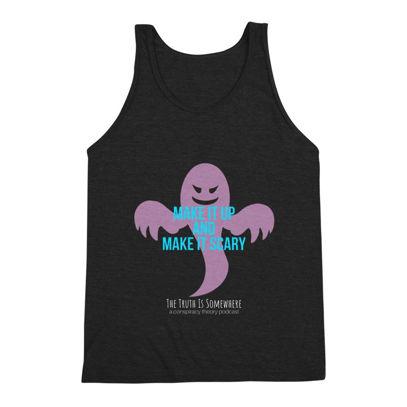 Based on a True Story (Dark BG) Men's Tank by The Truth Is Somewhere