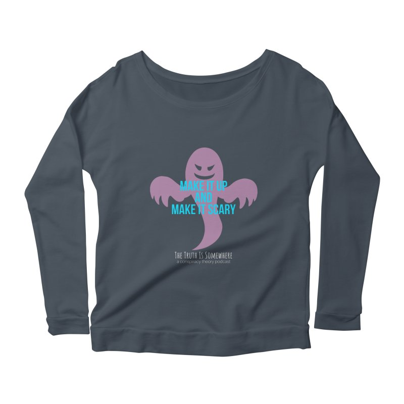 Based on a True Story (Dark BG) Women's Scoop Neck Longsleeve T-Shirt by The Truth Is Somewhere