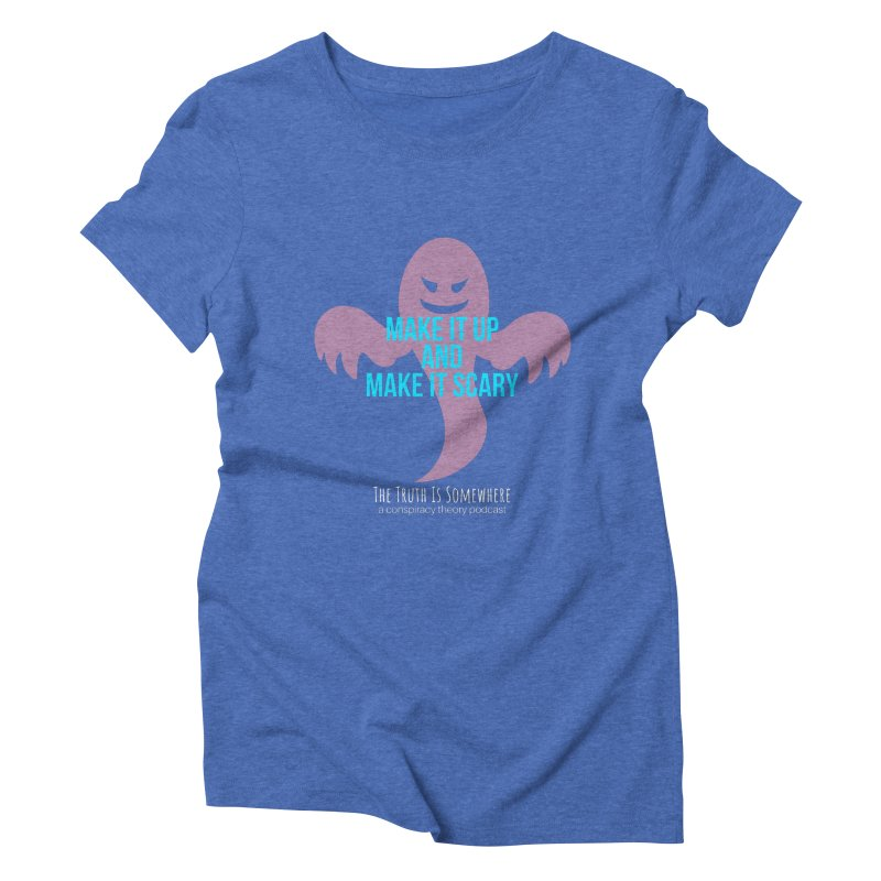 Based on a True Story (Dark BG) Women's Triblend T-Shirt by The Truth Is Somewhere