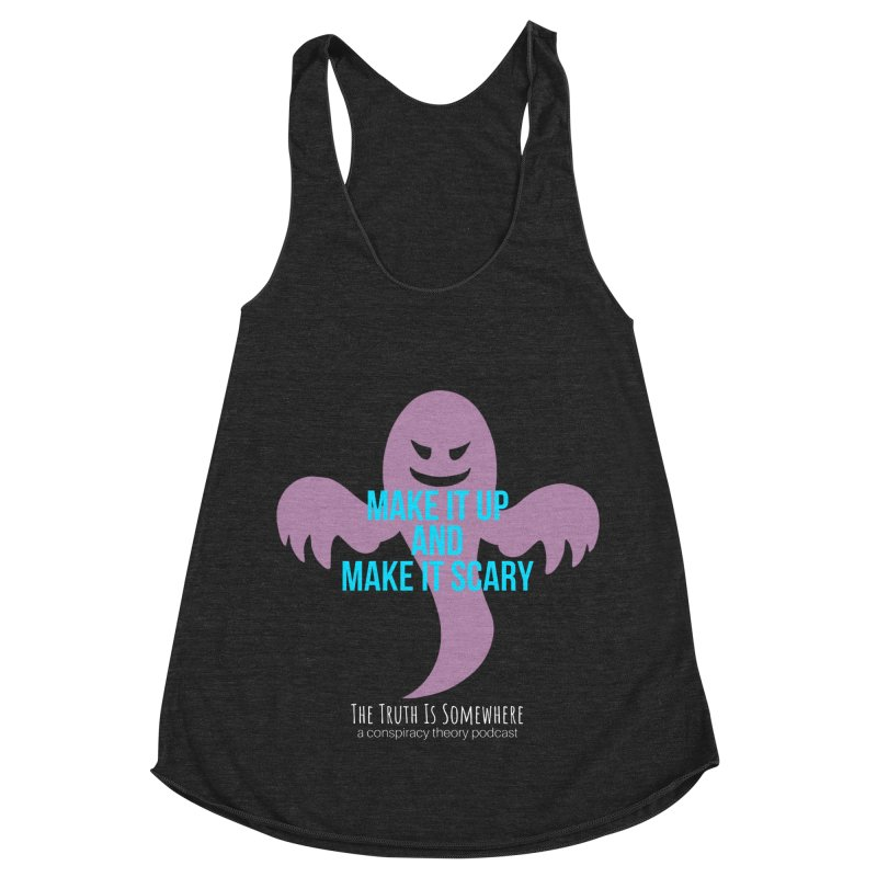 Based on a True Story (Dark BG) Women's Racerback Triblend Tank by The Truth Is Somewhere