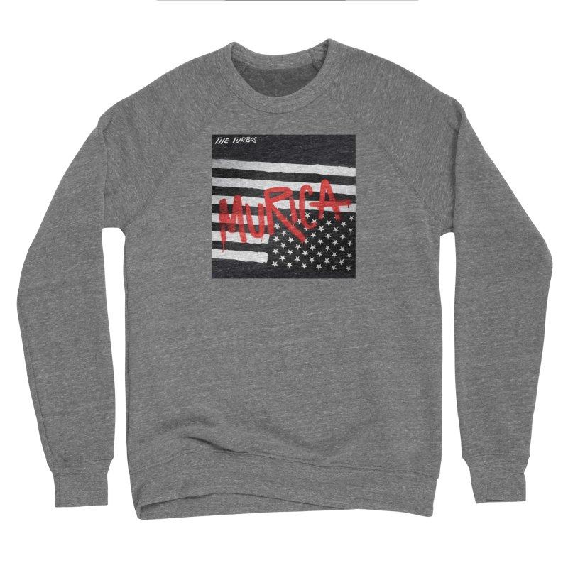 'Murica Women's Sweatshirt by The Turbos Merch Stand