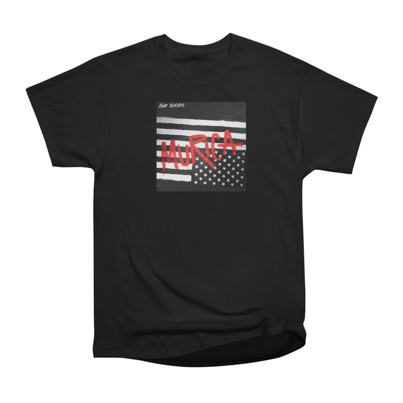 'Murica Men's Heavyweight T-Shirt by The Turbos Merch Stand