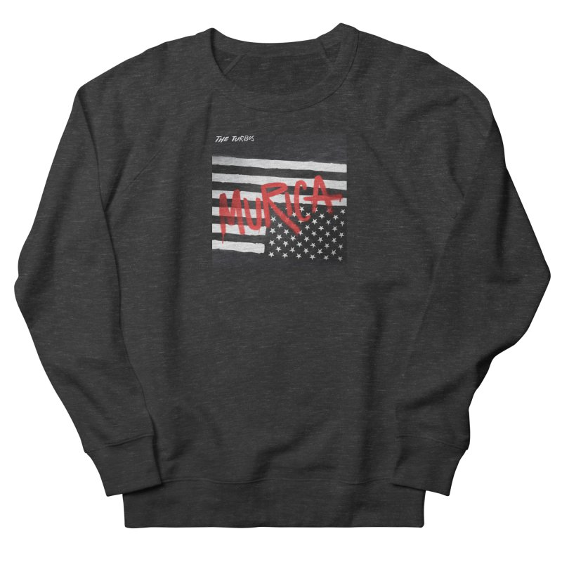 'Murica Women's French Terry Sweatshirt by The Turbos Merch Stand