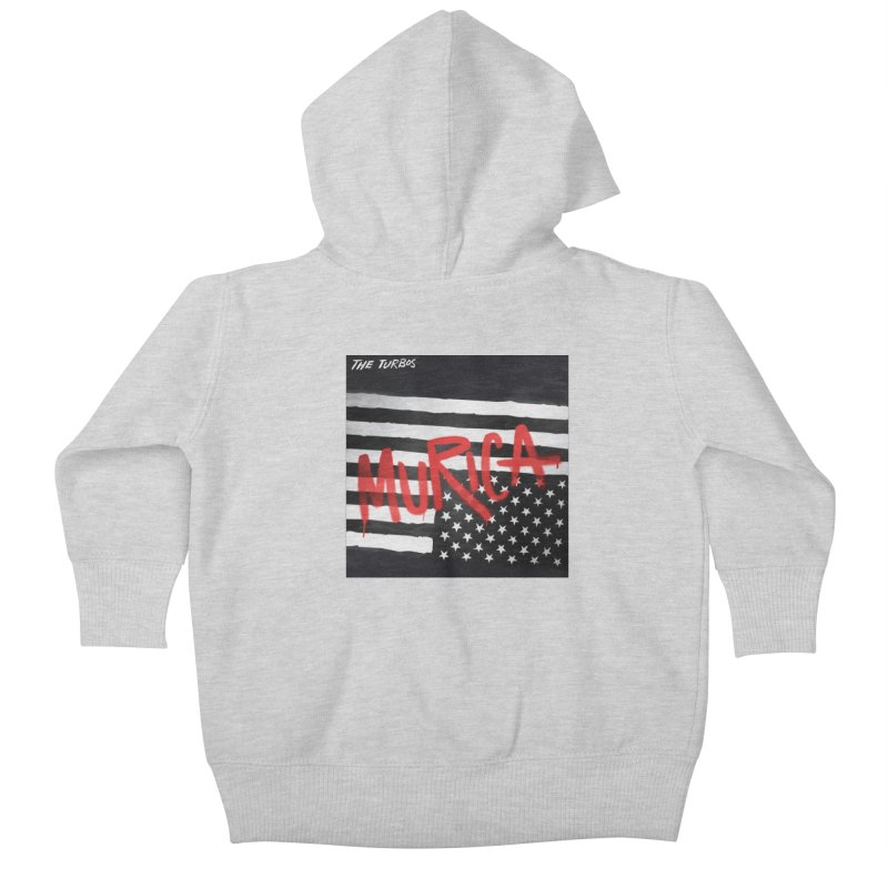 'Murica Kids Baby Zip-Up Hoody by The Turbos Merch Stand