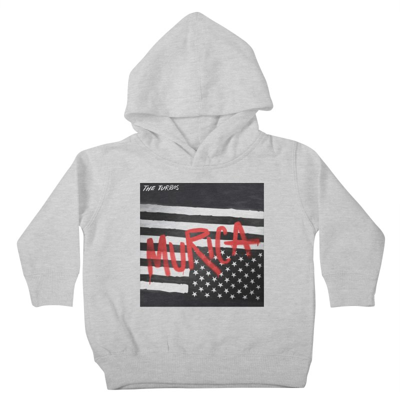 'Murica Kids Toddler Pullover Hoody by The Turbos Merch Stand