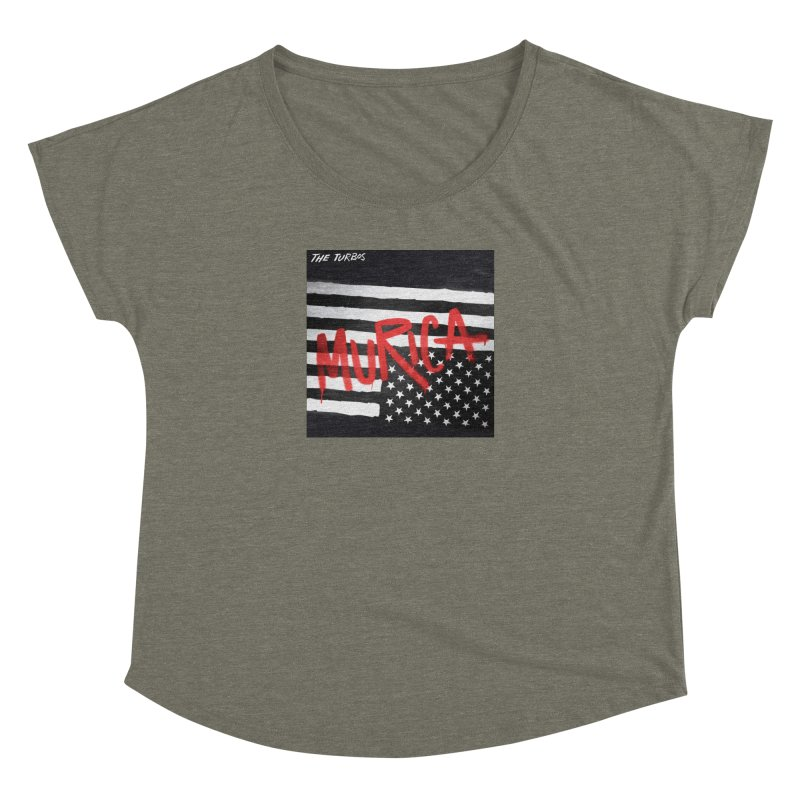 'Murica Women's Dolman Scoop Neck by The Turbos Merch Stand