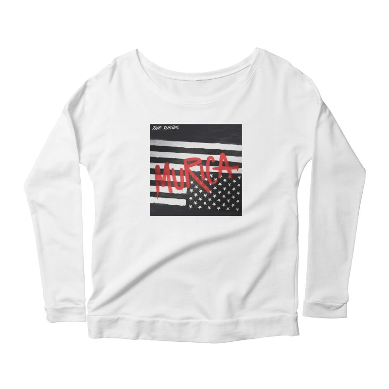 'Murica Women's Scoop Neck Longsleeve T-Shirt by The Turbos Merch Stand