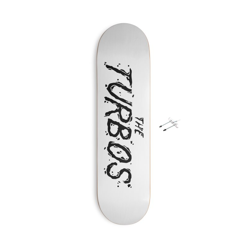 Black Splat Script Accessories With Hanging Hardware Skateboard by The Turbos Merch Stand