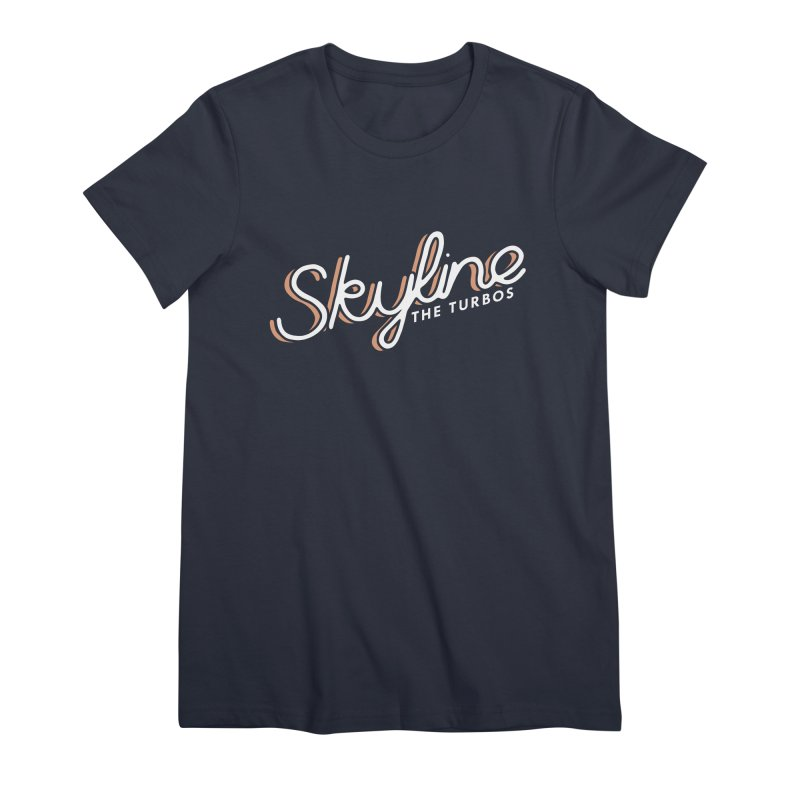Skyline Women's Premium T-Shirt by The Turbos Merch Stand