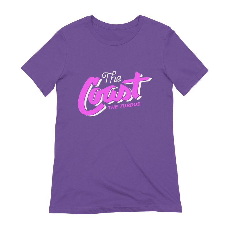 The Coast Women's Extra Soft T-Shirt by The Turbos Merch Stand
