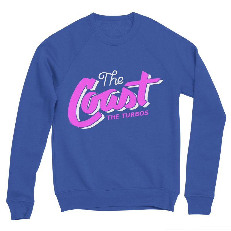 The Coast Men's Sweatshirt by The Turbos Merch Stand