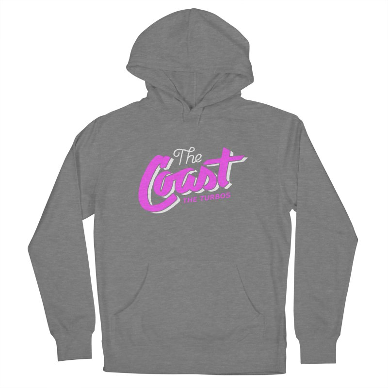 The Coast Women's French Terry Pullover Hoody by The Turbos Merch Stand
