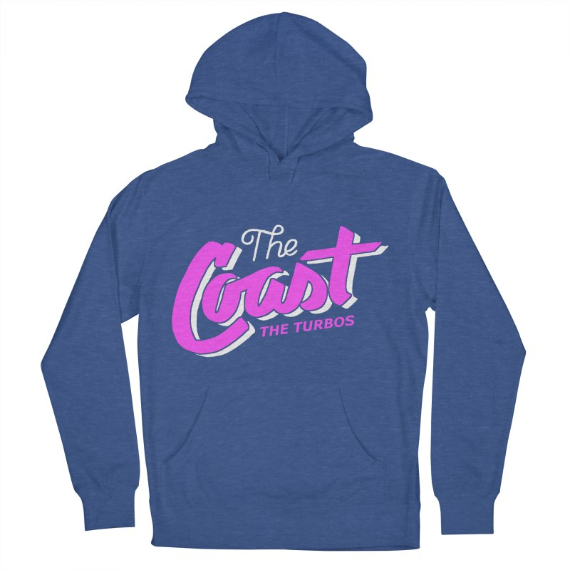 The Coast Men's French Terry Pullover Hoody by The Turbos Merch Stand