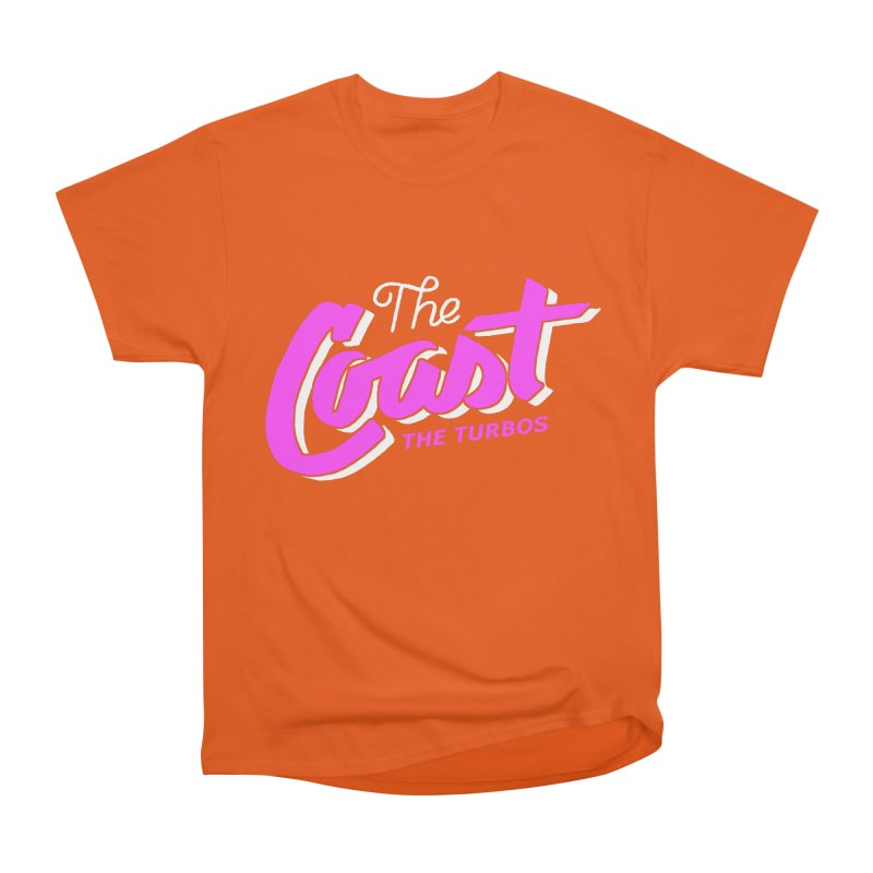 The Coast Women's Heavyweight Unisex T-Shirt by The Turbos Merch Stand