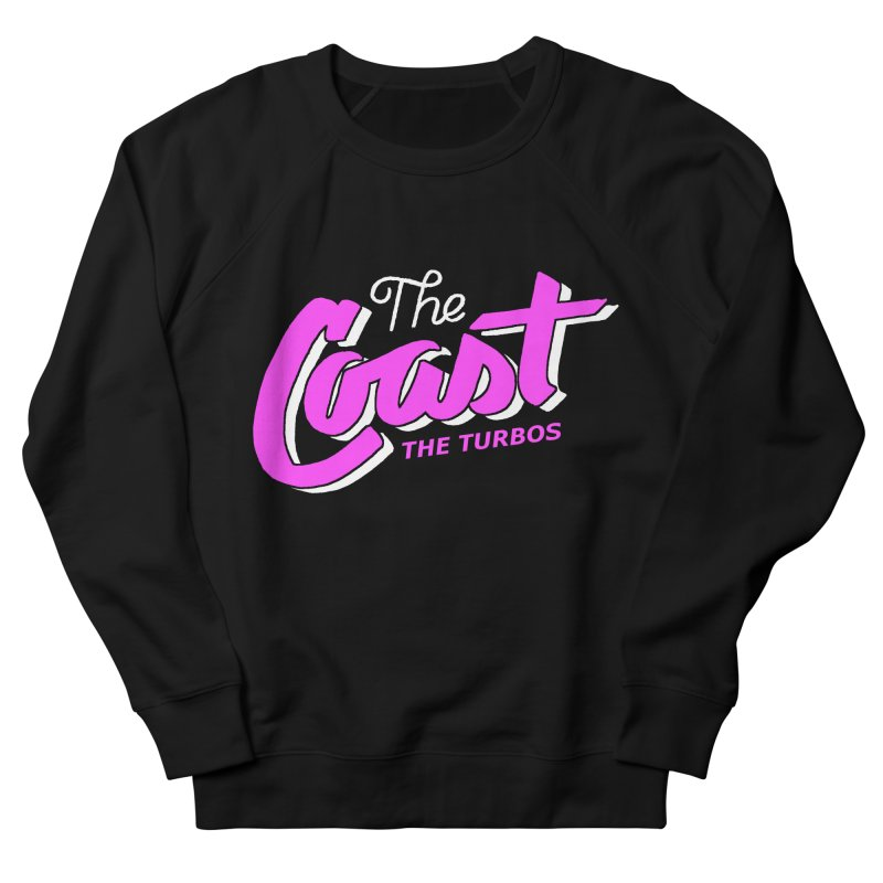 The Coast Men's French Terry Sweatshirt by The Turbos Merch Stand
