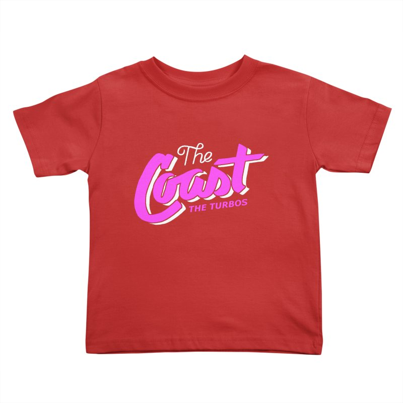 The Coast Kids Toddler T-Shirt by The Turbos Merch Stand