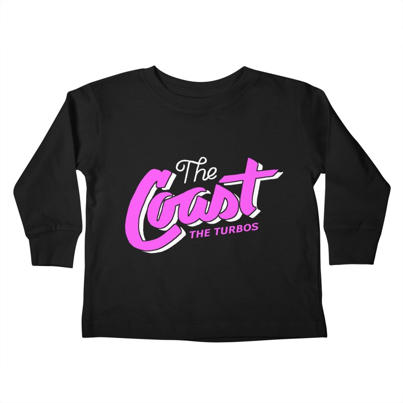 The Coast Kids Toddler Longsleeve T-Shirt by The Turbos Merch Stand
