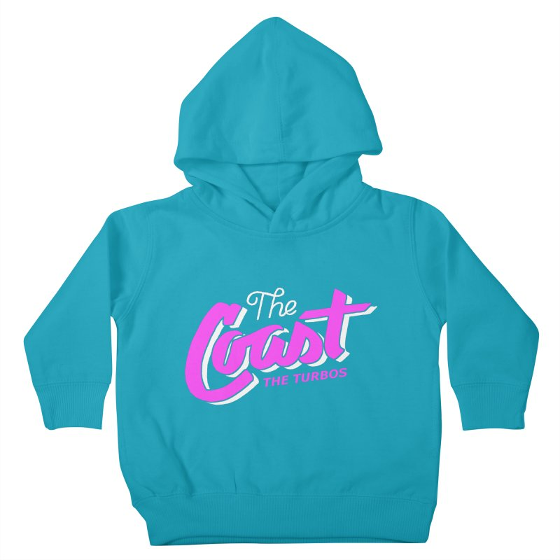 The Coast Kids Toddler Pullover Hoody by The Turbos Merch Stand