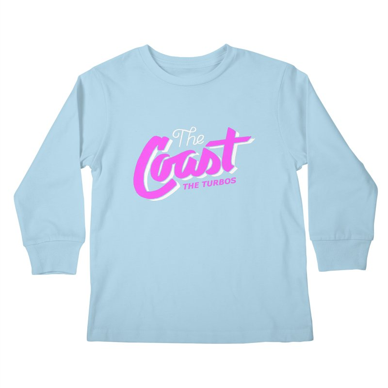 The Coast Kids Longsleeve T-Shirt by The Turbos Merch Stand