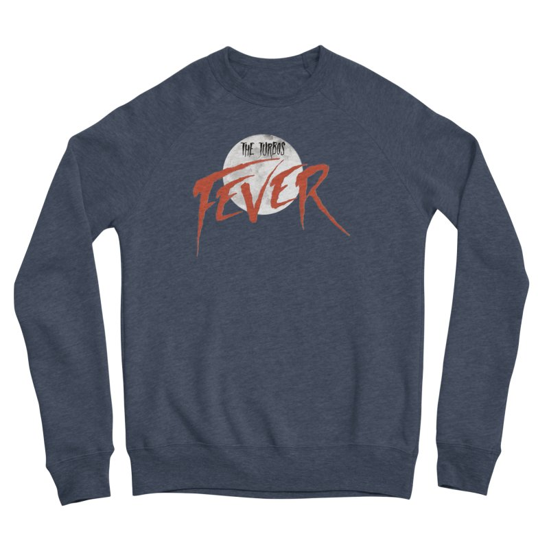 Fever Men's Sponge Fleece Sweatshirt by The Turbos Merch Stand