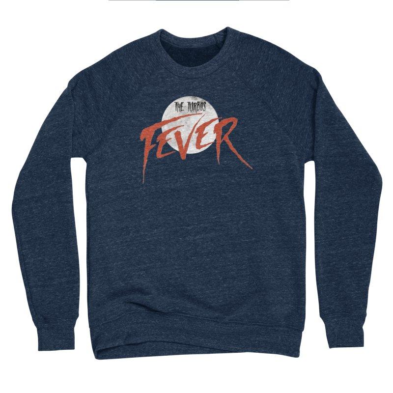 Fever Women's Sponge Fleece Sweatshirt by The Turbos Merch Stand