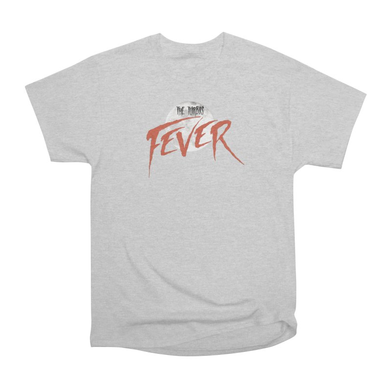 Fever Men's Heavyweight T-Shirt by The Turbos Merch Stand