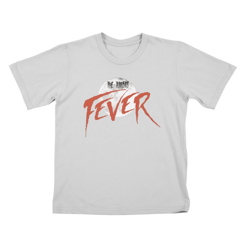 Fever Kids T-Shirt by The Turbos Merch Stand