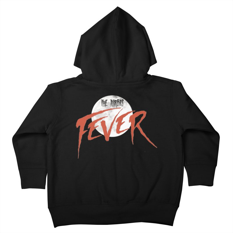 Fever Kids Toddler Zip-Up Hoody by The Turbos Merch Stand