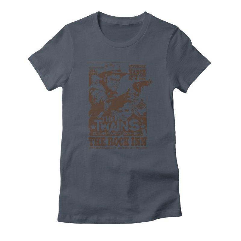 The Twains Rock Inn Women's T-Shirt by The Twains' Artist Shop