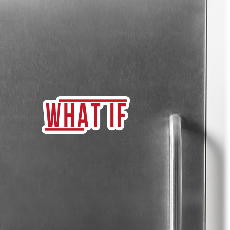 WHAT IF Accessories Magnet by the vertical church's Artist Shop