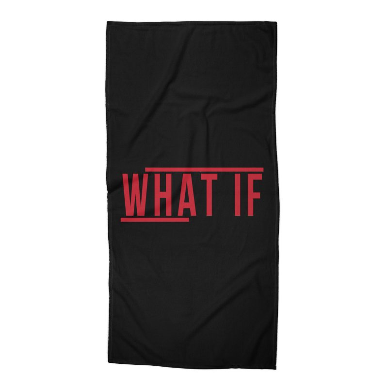 WHAT IF Accessories Beach Towel by the vertical church's Artist Shop