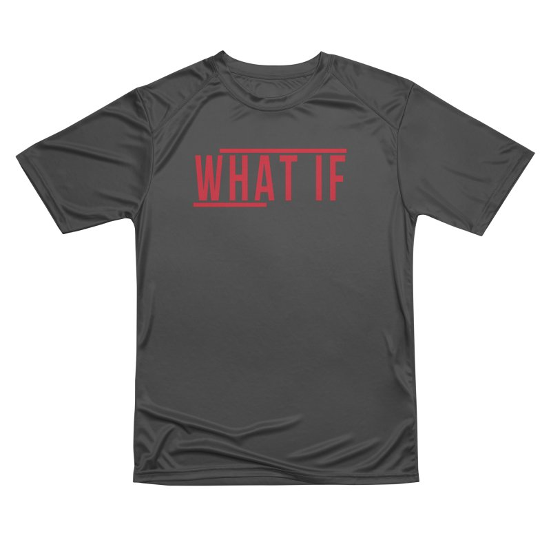 WHAT IF Men's T-Shirt by the vertical church's Artist Shop