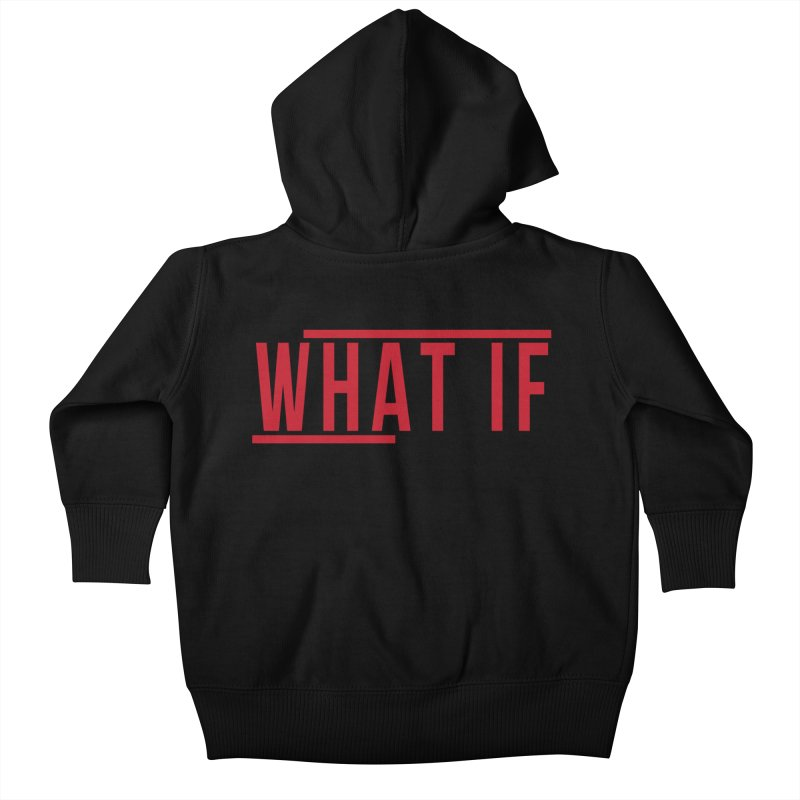WHAT IF Kids Baby Zip-Up Hoody by the vertical church's Artist Shop