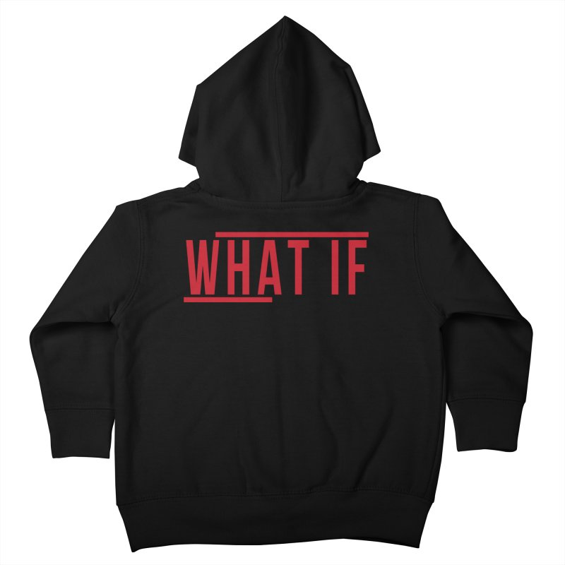 WHAT IF Kids Toddler Zip-Up Hoody by the vertical church's Artist Shop