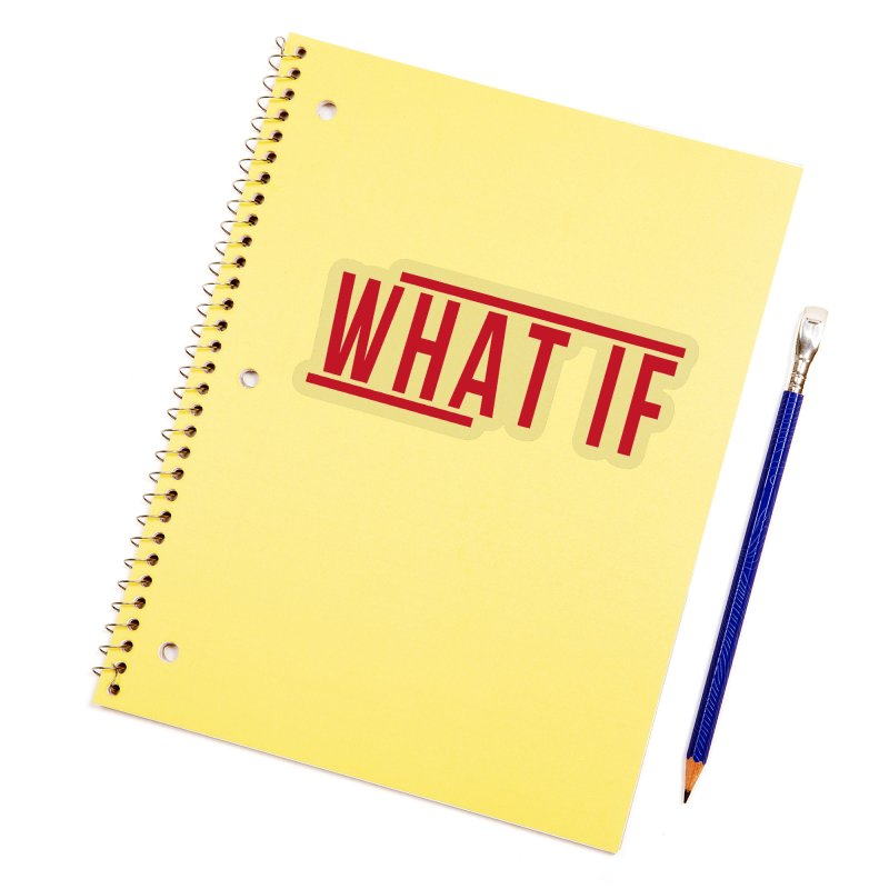 WHAT IF Accessories Sticker by the vertical church's Artist Shop