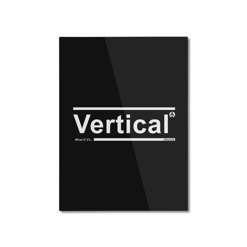 Vertical Minimalist Home Mounted Aluminum Print by the vertical church's Artist Shop