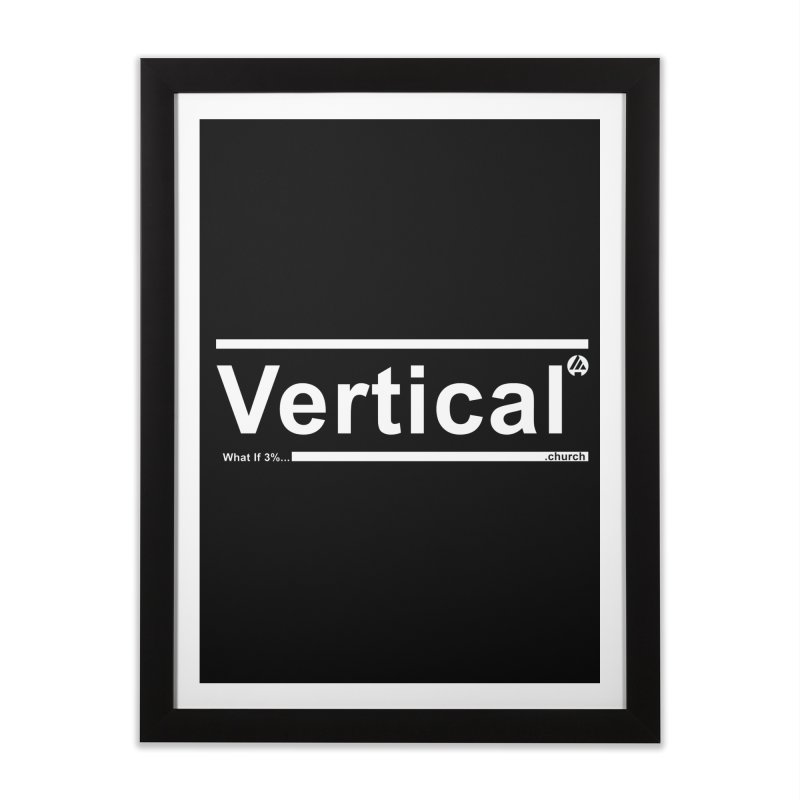 Vertical Minimalist Home Framed Fine Art Print by the vertical church's Artist Shop