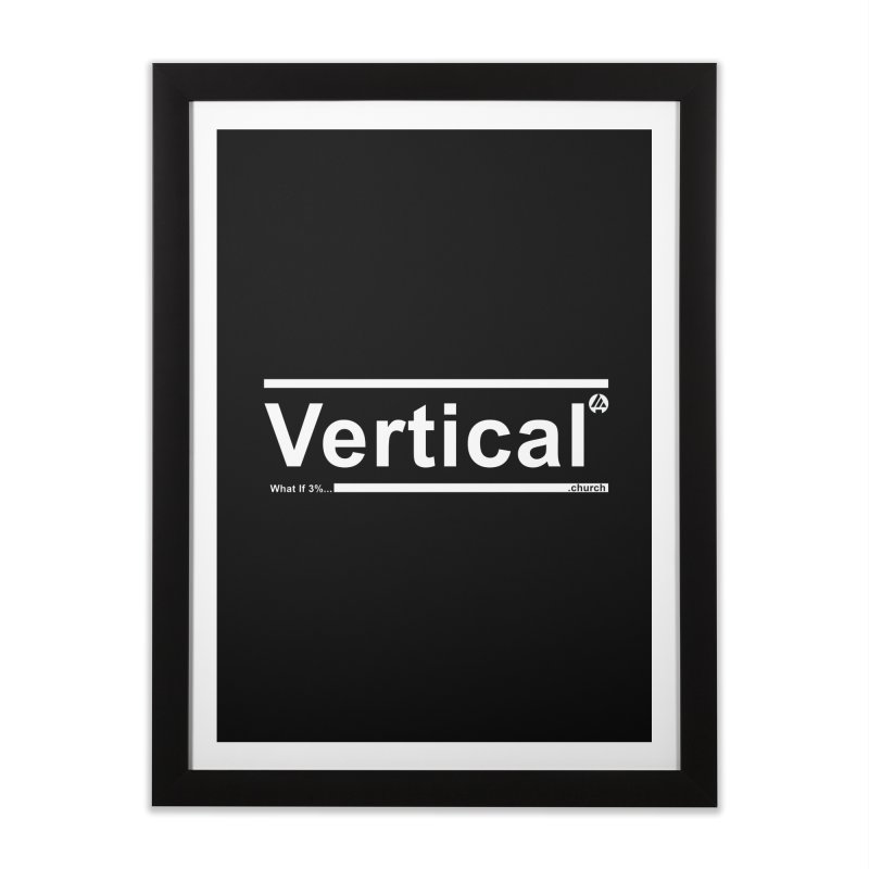 Vertical Minimalist Home Framed Fine Art Print by the vertical church's Artist Shop