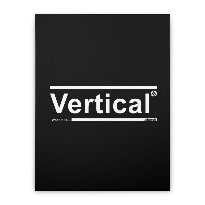 Vertical Minimalist Home Stretched Canvas by the vertical church's Artist Shop