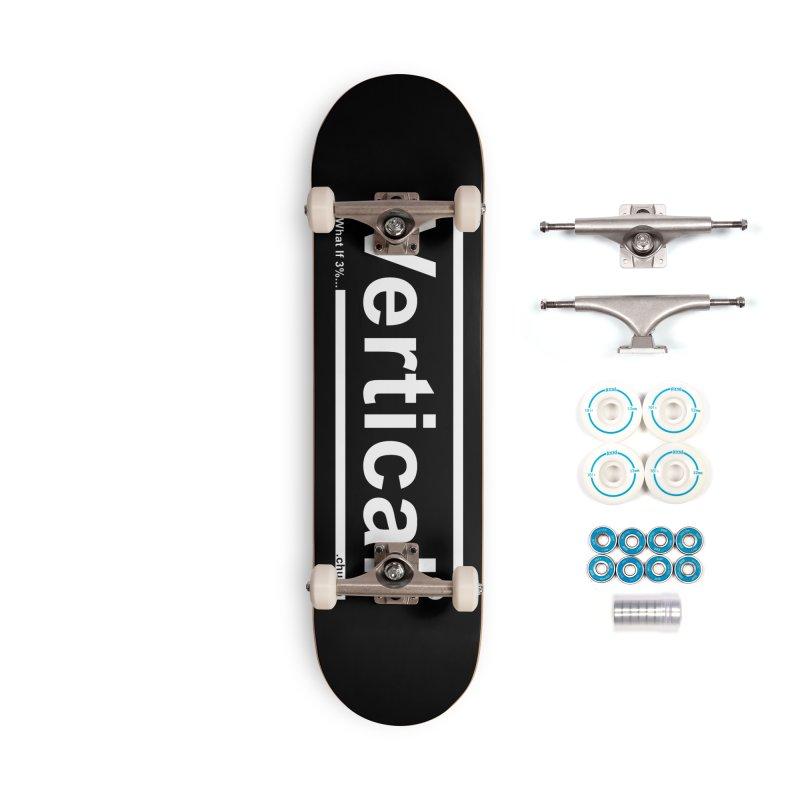 Vertical Minimalist Accessories Skateboard by the vertical church's Artist Shop