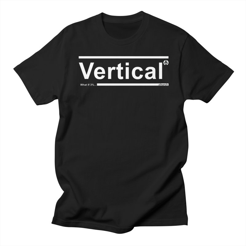 Vertical Minimalist Women's Regular Unisex T-Shirt by the vertical church's Artist Shop