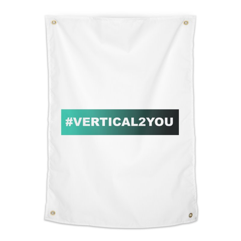 #Vertical2You Home Tapestry by the vertical church's Artist Shop
