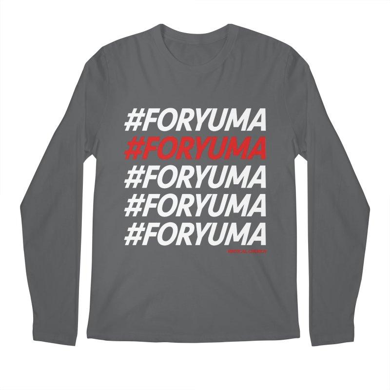 #FORYUMA Men's Longsleeve T-Shirt by the vertical church's Artist Shop