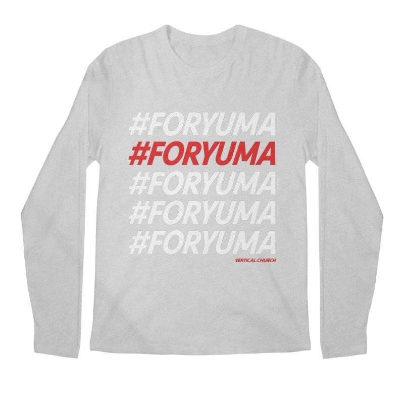 #FORYUMA Men's Regular Longsleeve T-Shirt by the vertical church's Artist Shop
