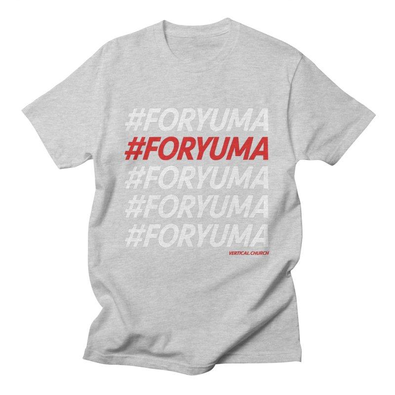 #FORYUMA Men's T-Shirt by the vertical church's Artist Shop