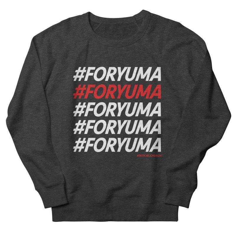 #FORYUMA Men's Sweatshirt by the vertical church's Artist Shop
