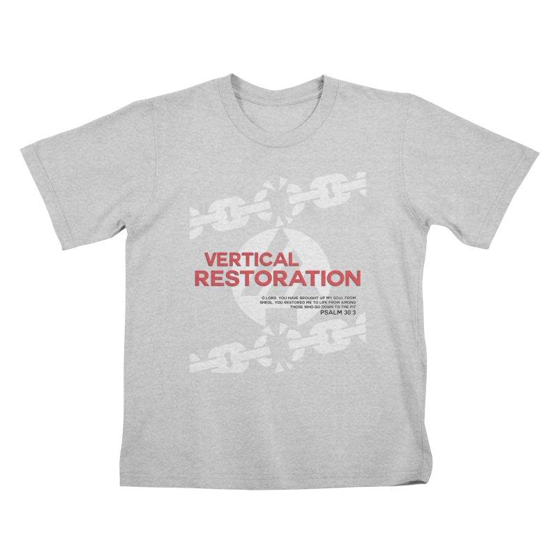 Vertical Restoration Kids T-Shirt by the vertical church's Artist Shop