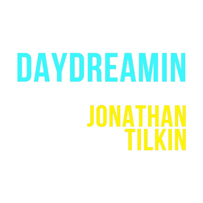 Daydreamin Apparel & Accessories Men's T-Shirt by Jonathan TIlkin's Shop