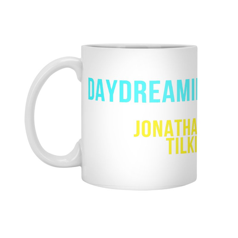 Daydreamin Apparel & Accessories Accessories Standard Mug by Jonathan TIlkin's Shop